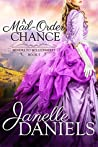 A Mail-Order Chance (Miners to Millionaires, #5)