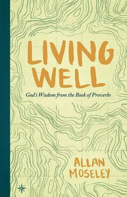 Living Well by Allan Moseley