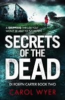 Secrets of the Dead (DI Robyn Carter, #2)