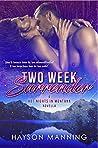 Two Week Surrender