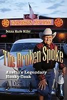 The Broken Spoke: Austin's Legendary Honky-Tonk
