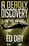 A Deadly Discovery: A Thriller