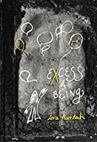 Excess of Being