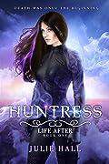Huntress (Life After, #1)