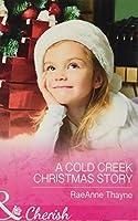 A Cold Creek Christmas Story (Mills & Boon Cherish)