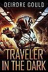 Traveler in the Dark (Ex Situ, #1)