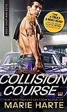 Collision Course (Body Shop Bad Boys, #4)