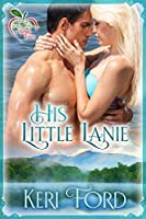 His Little Lanie (Fairy Tales In A Small Town Book 2)
