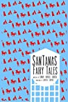 Santana's Fairy Tales (Bilingual Edition)