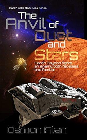 The Anvil of Dust and Stars (Dark Seas #1)