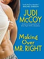 Making Over Mr. Right (Goddess #3)