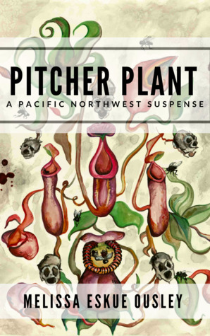Pitcher Plant by Melissa Eskue Ousley