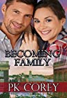 Becoming Family (Cal's Law Book 2)