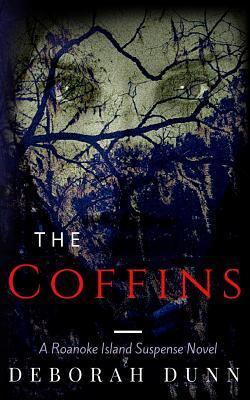 The Coffins by Deborah Dunn