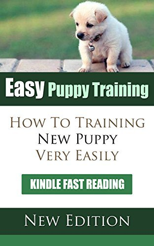 Easy Puppy Training: How to Training New Puppy Very Easy Taryn Cameron