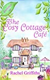 Summer at The Cosy Cottage Cafe (The Cosy Cottage Cafe, #1)