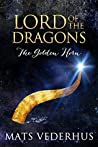 Lord of the Dragons: The Golden Horn