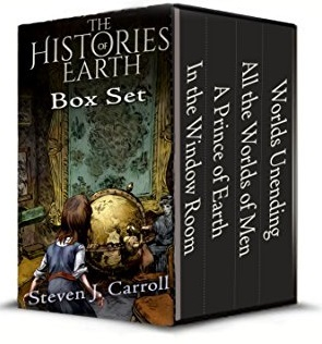 The Histories of Earth, Books 1-4: In the Window Room, A Prince of Earth, All the Worlds of Men, and Worlds Unending