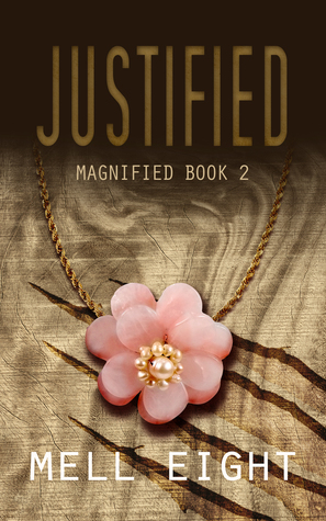 Justified (Magnified #2)