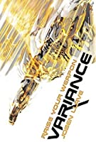 Variance (Raise Your Weapon, #1)