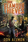 The Glamour Thieves (Blue Unicorn, #1)