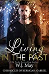 Living in the Past (The Chronicles of Kerrigan: Gabriel, #1)