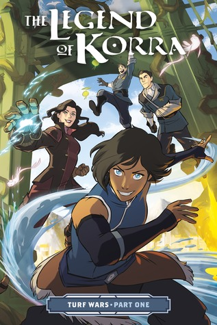 The Legend of Korra: Turf Wars, Part One (The Legend of Korra: Turf Wars #1)