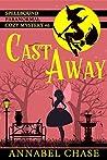 Cast Away (Spellbound #6)
