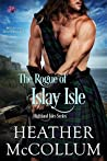 The Rogue of Islay Isle (Highland Isles, #2)