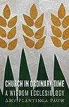 Church in Ordinary Time: A Wisdom Ecclesiology