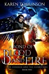 A Bond Of Blood and Fire (The Goddess and the Guardians, #2)