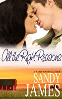 All The Right Reasons (Damaged Heroes #3)