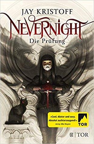 Nevernight: Die Prüfung (Nevernight, #1)