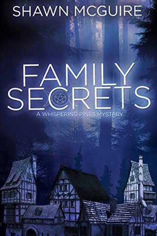 Secrets of the Night (Family Secrets Book 1)