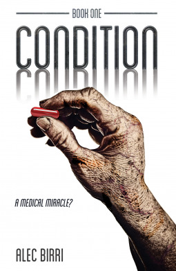 A Medical Miracle? (Condition, #1)