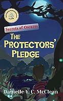 The Protectors' Pledge: Secrets of Oscuros