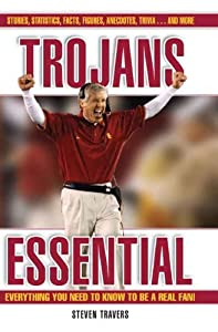 Trojans Essential (Essential: Everything You Need to Know to be a Real Fan)