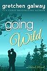 Going Wild (Oakland Hills Book, #6)