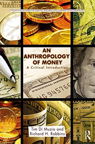 An Anthropology of Money A Critical Introduction