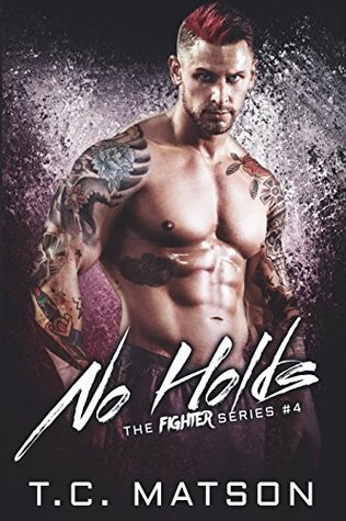 No Holds (Fighter #4)