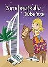 Sara matkalla Dubaissa
