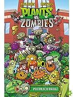 Plants vs. Zombies Volume 3: Postrach okolí