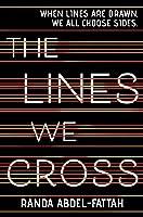 The Lines We Cross