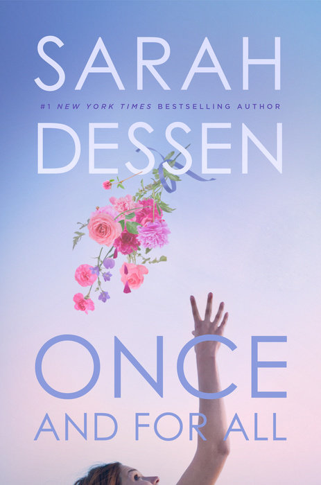 Sarah Dessen - Once and for All
