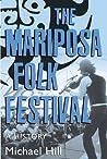 The Mariposa Folk Festival: A History