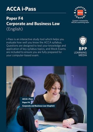 ACCA F4 Corporate and Business Law (English): i-Pass by BPP