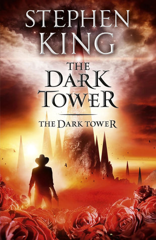 The Dark Tower (The Dark Tower, #7) by Stephen King