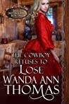 The Cowboy Refuses to Lose (Brides of Sweet Creek Ranch #3)