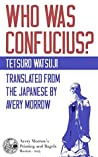 Who Was Confucius?: A Critical Analysis of Sources