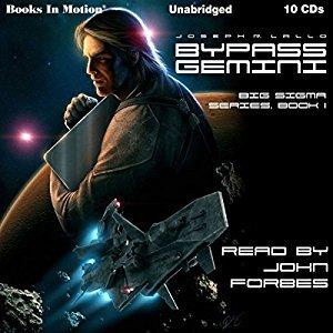 Bypass Gemini (Big Sigma, #1) by Joseph R  Lallo